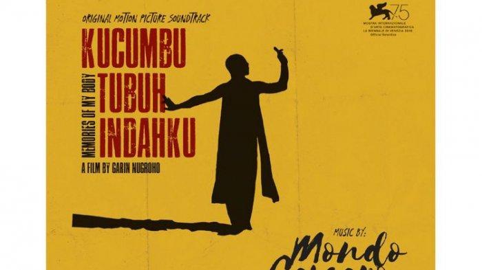 Kucumbu Tubuh Indahku (Memories Of My Body) merupakan karya film terbaru dari maestro Garin Nugroho yang mengisahkan tentang kehidupan seorang penari tradisional lengger.(IVY LEAGUE MUSIC)