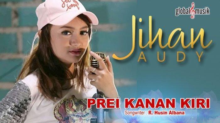 Lagu Prei Kanan Kiri - Jihan Audy