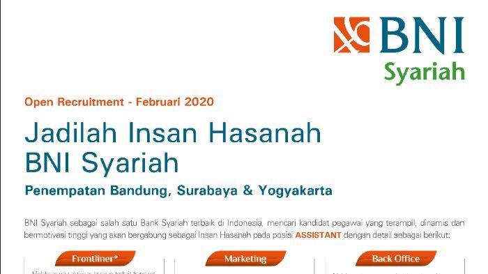 Bni Syariah Buka Lowongan Posisi Frontliner Marketing Dan Back Office Untuk Lulusan D3 Dan S1 Tribunnewswiki Com Mobile