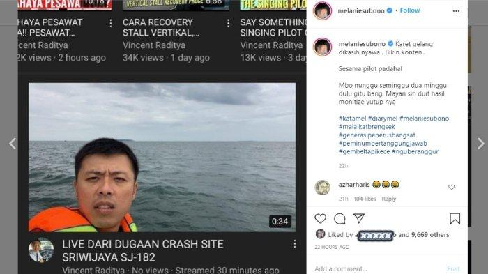 Melanie Subono mengkritik Kapten Vincent Raditya karena membuat konten YouTube di lokasi tempat jatuhnya pesawat Sriwijaya Air SJ 182.