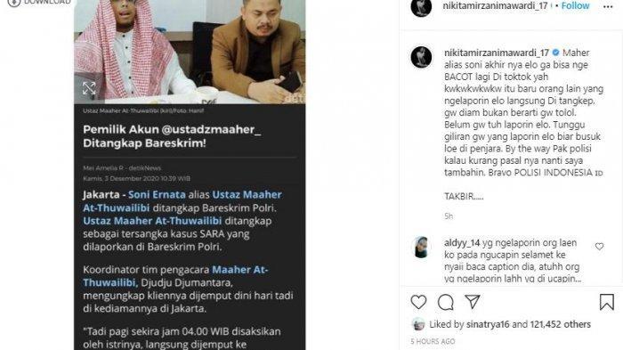 Nikita Mirzani merespon ditangkapnya Ustaz Maaher At-Thuwailibi oleh Bareskrim Polri, Kamis (3/12/2020) dini hari terkait ujaran kebencian terhadap Habib Luthfi bin Yahya.