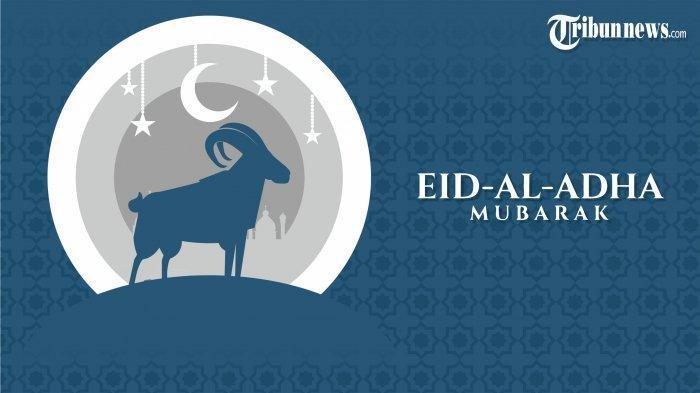 Deretan Ucapan Idul Adha 2020 Dalam Bahasa Inggris Cocok Untuk Update Status Di Media Sosial Tribunnewswiki Com Mobile