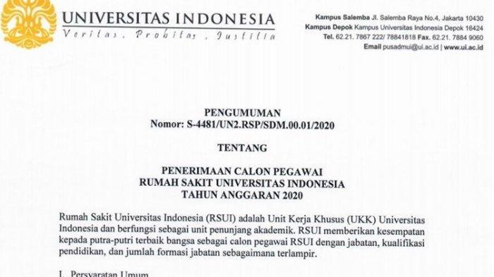 Rumah Sakit Universitas Indonesia (RSUI) membuka penerimaan calon pegawai tahun anggaran 2020.