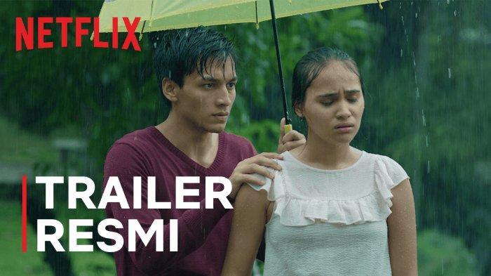 trailer-perdana-film-seperti-hujan-yang-jatuh-ke-bumi-resmi-rilis-segera-tayang-di-netflix.jpg