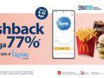Promo McDonalds, Cashback 77 Persen Pakai Livin Mandiri, Beli Rp 100 Ribu Cuman Bayar Rp 23 Ribu!