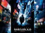 Sinopsis Film Babylon A.D, Aksi Vin Diesel Tayang Malam Ini Pukul 22.00 WIB di Big Movies GTV