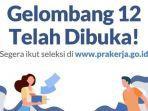 Cara Daftar Kartu Prakerja Gelombang 12, Hanya Tersedia Kuota bagi 600 Ribu Orang