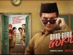 Sinopsis dan Fakta Menarik Film Guru-guru Gokil yang Rilis Perdana 17 Agustus 2020 di Netflix