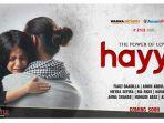 Lirik OST Film Hayya: The Power of Love 2, Jumpakustik - Hayya, Beserta Sinopsis dan Video Klipnya