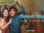 Film Seperti Hujan yang Jatuh ke Bumi akan Tayang Perdana Secara Global di Netflix Oktober Mendatang