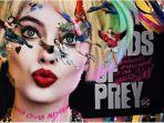 Deretan Film Tayang Februari 2020, Mulai dari Birds of Prey hingga Milea: Suara dari Dilan