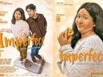 Tayang Mulai Hari Ini, Berikut 7 Fakta Film Imperfect, Terinspirasi dari Pengalaman Meira Anastasia