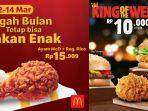 Promo McDonalds Ayam dan Nasi Hanya Rp 15 Ribuan, Ada Juga Promo Burger King Hanya Rp 10 Ribuan