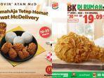 Promo McDonalds 'DiRumahAja' Pamer 5 Hanya Rp 73 Ribuan dan Burger King Hanya Rp 19 Ribuan