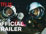 Segera Tayang di Netflix, Simak Trailer Perdana Film Space Sweepers yang Mendebarkan!