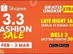 Shopee Siap Hadirkan Promo 3.3 Fashion Sale dengan Ragam Pilihan yang Banyak dan Tren Terkini