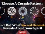 tes-kepribadian-ungkap-karakter-dan-tujuan-hidup-anda-dengan-memilih-satu-dari-pola-kosmik-berikut.jpg