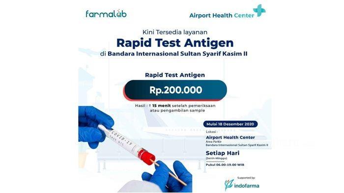 Layanan Rapid Test Antigen Covid-19 Kini Sudah Tersedia di Bandara SSK II Pekanbaru