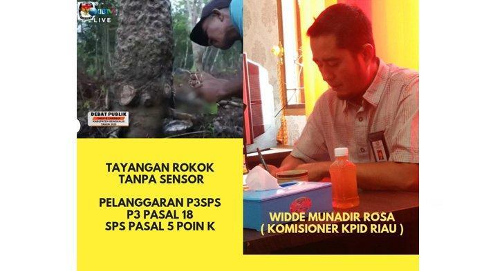 Tayangkan Orang Pegang Rokok, KPID Riau Nilai Ada Pelanggaran Siaran Debat Kandidat di Bengkalis