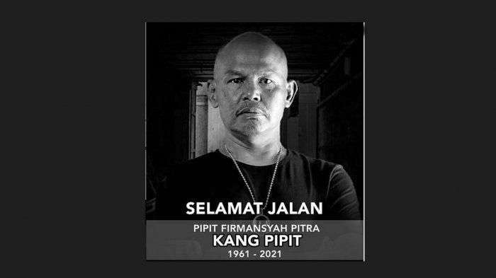 Kang Pipit Preman Pensiun Alias Firmansyah Pitra Meninggal Dunia