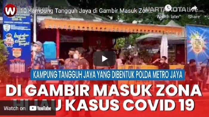 VIDEO 10 Kampung Tangguh Jaya Bentukan Polda Metro Jaya di Gambir Masuk Zona Hijau