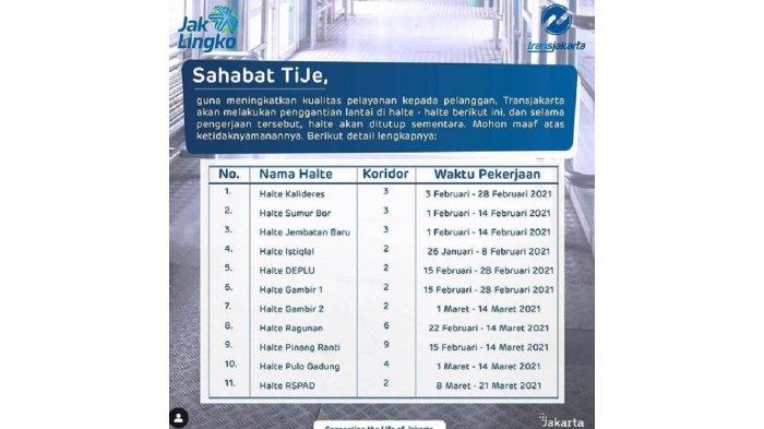 11 halte Transjakarta yang direnovasi itu akan ditutup sementara.