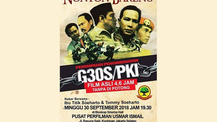 Partai Tommy Soeharto Gelar Nobar Film G30S PKI Full Version, Catat Jadwalnya!