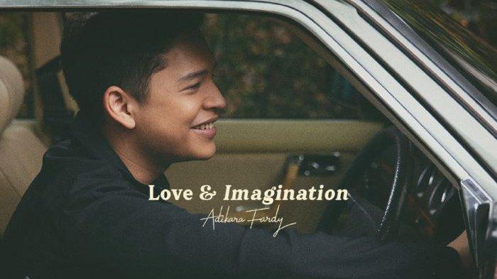 Adikara Fardy Nyanyikan One Two Three Saat Jatuh Cinta, Lagunya Ada di Mini Album Love & Imagination