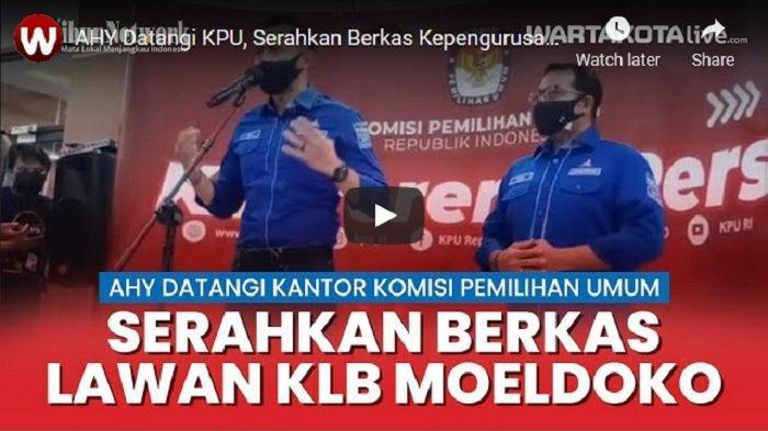 VIDEO AHY Datangi KPU, Serahkan Berkas Kepengurusan Partai Demokrat Lawan KLB Deli Serdang