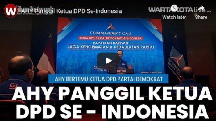 VIDEO AHY Panggil Ketua DPD Partai Demokrat Se-Indonesia, Serukan Perlawanan atas Tindakan KLB