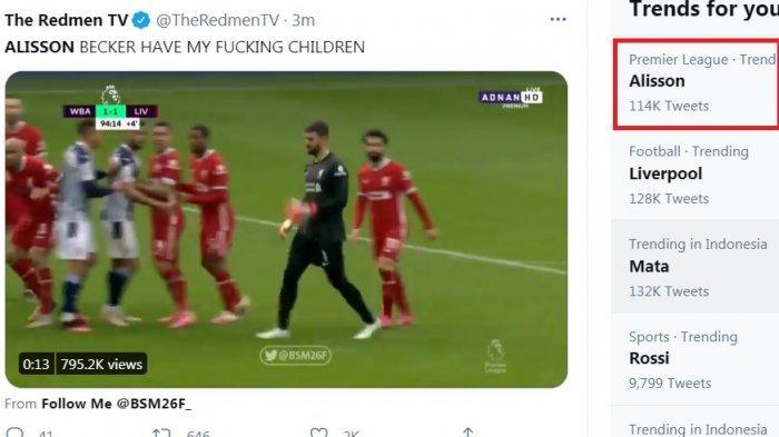 Alisson Becker langsung trending usai cetak gol ke gawang West Brom. Dalam sejarah panjang Liverpool, Alisson merupakan kiper pertama cetak gol yang membuat Liverpool menjaga asal ke Liga Champions