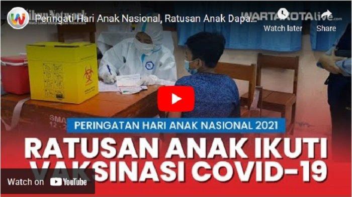 VIDEO Peringati Hari Anak Nasional, Ratusan Anak Dapat Vaksin Covid-19 di SMAN 2 Jakarta