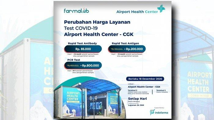 Mulai hari Jumat, 18 Desember 2020, dilakukan penyesuaian tarif untuk layanan pengetesan Covid-19 di Airport Health Center.