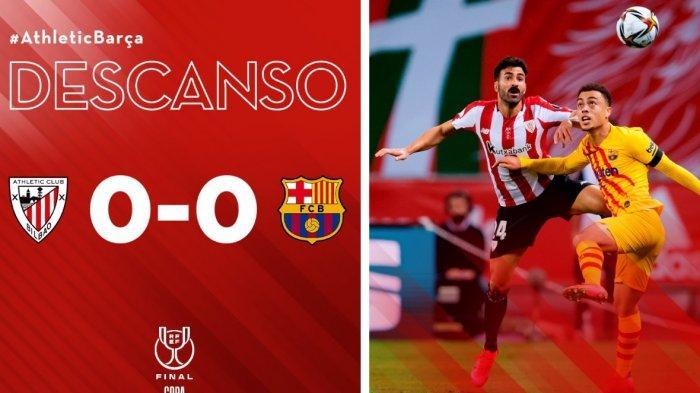 Babak Pertama Athletic Club vs Barcelona 0-0, Penguasaan Bola Barca 89 Persen Tapi Nihil Gol