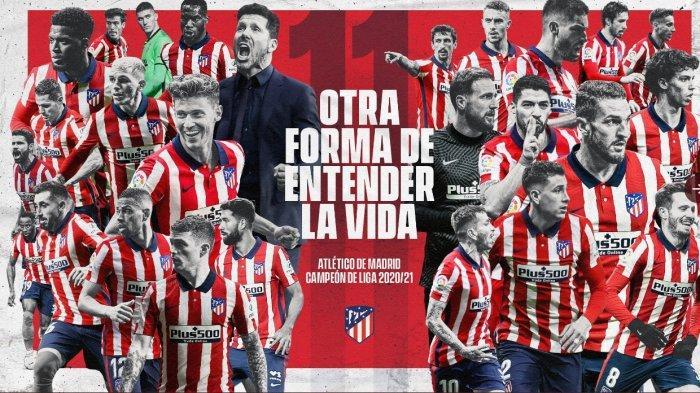 Atletico Madrid Juara Liga Spanyol 2020-2021 Usai Kalahkan Valladolid 2-1, Tropi ke-11 Atletico