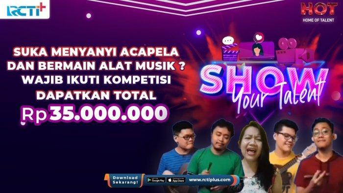 Tunjukkan Bakat Kerenmu dan Dapatkan Hadiah 35 Juta Rupiah di Ajang Kompetisi Show Your Talent