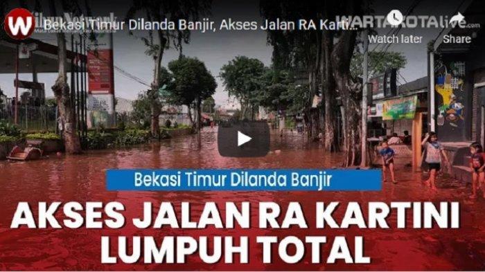 VIDEO Banjir Luber ke Jalan RA Kartini, Lalu Lintas Lumpuh Total Sejak Jumat Malam