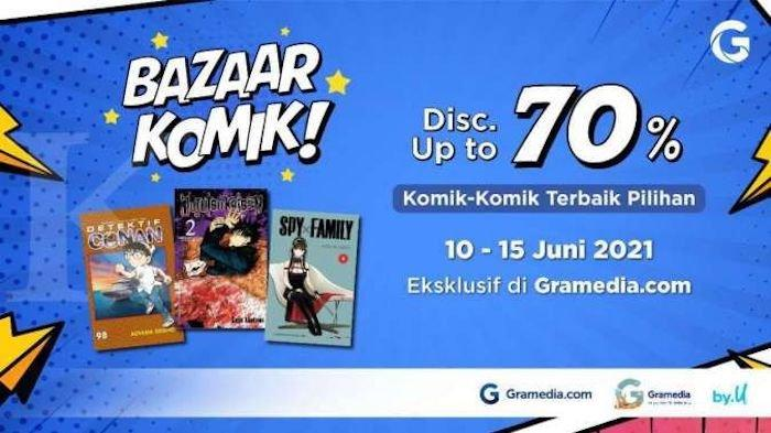 Promo Gramedia Bazar Komik Diskon Sampai 70 Persen dan Perlengkapan Sekolah Hingga Akhir Juli
