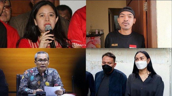BERITA POPULER: Puan Maharani   Indra Dianiaya Oknum TNI   Wakil Ketua KPK   Kalina Oktarani Berduka