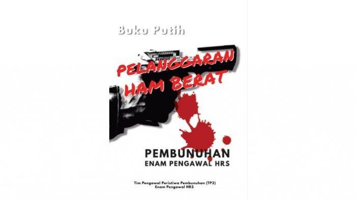 Luncurkan Buku Putih, Amien Rais Pastikan Lembaga TNI-Polri Tak Terlibat Penembakan 6 Anggota FPI