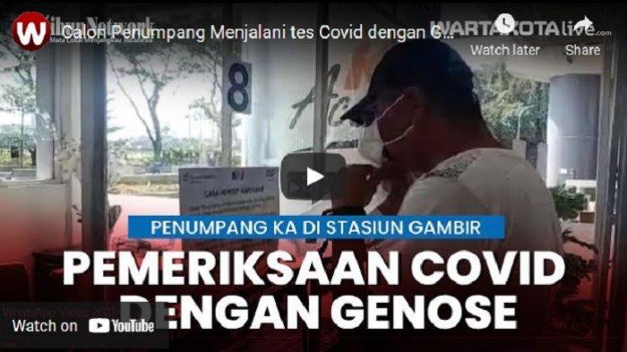 VIDEO Calon Penumpang Menjalani Tes Covid dengan Genose di Stasiun Gambir
