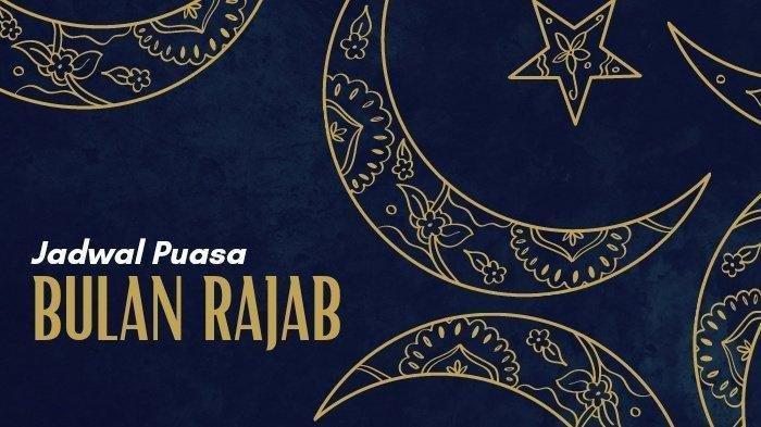 Pelaksanaan Berapa Hari Sunah Puasa Rajab, Niat dan Qadha dengan Bayar Puasa Ramadhan