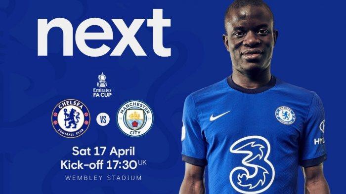 Jadwal Bola Akhir Pekan, Live Streaming Semifnal Piala FA Chelsea vs Manchester City Paling Ditunggu