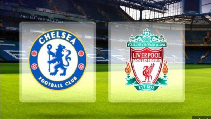 Link Live Streaming dan Livescorer Chelsea vs Liverpool, Tammy Berpotensi Pecahkan Rekor Suarez