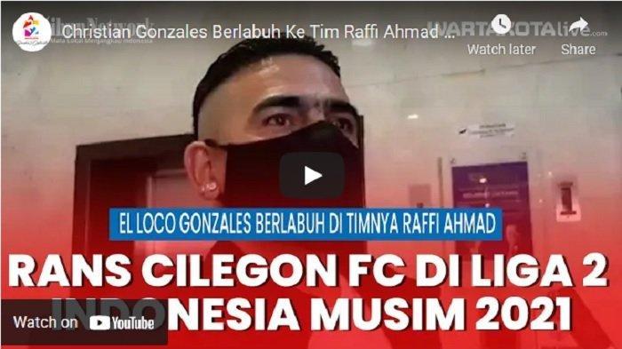 VIDEO Christian Gonzales Gabung ke Tim Raffi Ahmad Rans Cilegon FC, Dipercaya Tempati Lini Serang
