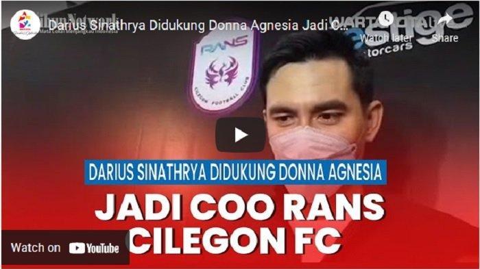 VIDEO Darius Sinathrya Didukung Donna Agnesia Jadi COO Rans Cilegon FC
