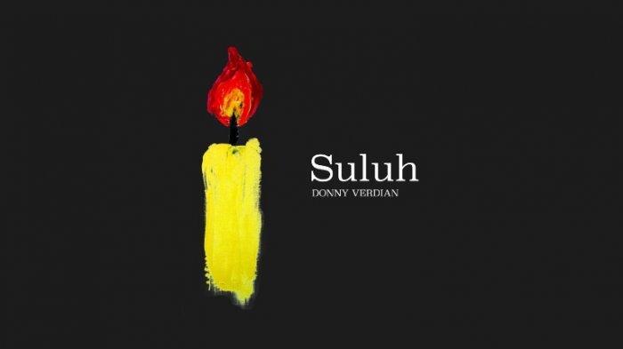 Lagu Suluh dirilis ulang Superblogger Indonesia Donny Verdian di semua aplikasi musik digital saat perayaan Natal, Jumat (25/12/2020).