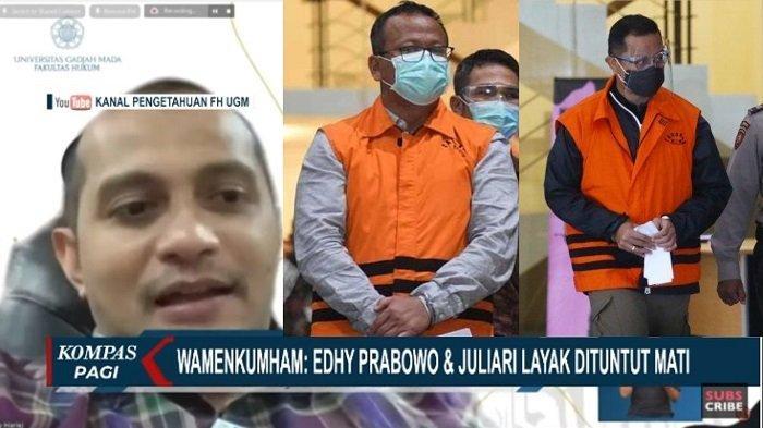 Wamenkumham Edward Omar Sharif Hiariej Sebut Edhy Prabowo dan Juliari P Batubara Layak Dipidana Mati