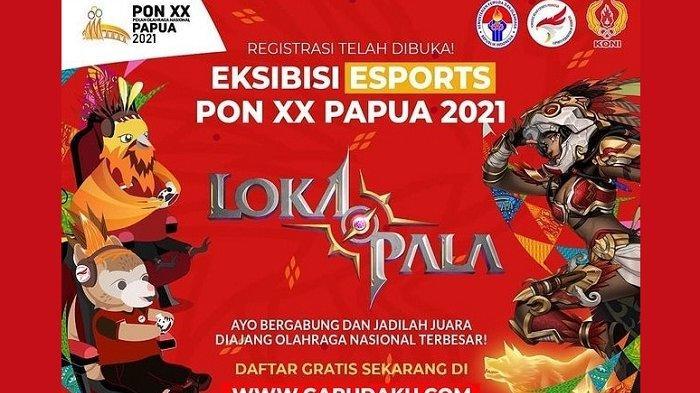 eSports Lokapala Besutan Anak Bangsa Tampil Eksibisi di PON XX Papua, Simak Cara Pendaftarannya