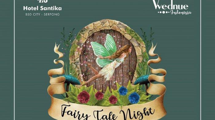 Nuansa Fairy Tale Night di Santika BSD Teraskota